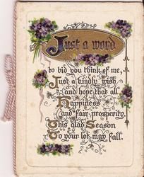 JUST A WORD in gilt inset, verse and violets below