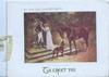 TO GREET YOU  in green below BY THE GARDEN GATE couple in old style dress by gate, horse & dog in road greet each other
