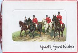 HEARTY GOOD WISHES below inset of the hunt moving front
