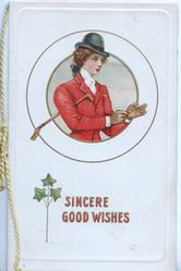SINCERE GOOD WISHES in red, inset half length study of woman in hunting attire