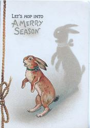 LET'S HOP INTO A MERRY SEASON rabbit walks left on hind legs, prominent shadow, golden printed cord left