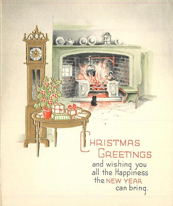 CHRISTMAS GREETINGS ... gilt table with holly & gifts, grandfather clock, cat sitting in front of fire