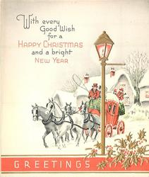 WITH EVERY GOOD WISH FOR A HAPPY CHRISTMAS AND A BRIGHT NEW YEAR gilt lamp post & holly, stagecoach
