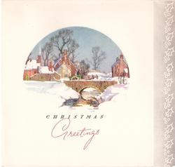 CHRISTMAS GREETINGS below circular inset of wintry rural scene, panel of white holly on grey right