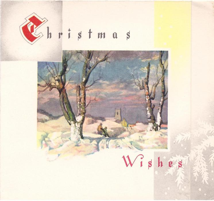 CHRISTMAS WISHES (C illuminated) snowy rural inset at sunset, prominent trees divided by path
