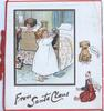 FROM SANTA CLAUS in gilt, inset 2 children hanging stockings, I AM FIDO label on dog, WITH LOVE label on doll