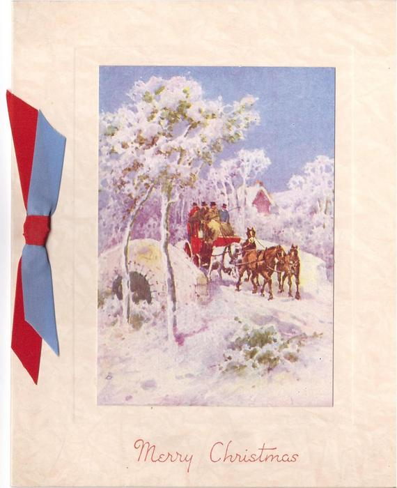MERRY CHRISTMAS in red, stagecoach travels over small stone bridge in winter, red & blue ribbon  left