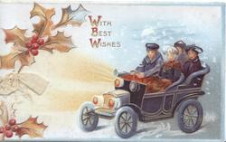 WITH BEST WISHES in gilt, 4 people in old style dress in antique car driving left, berried holly