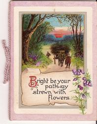 BRIGHT BE YOUR PATHWAY STREWN WITH FLOWERS heather to the right, man walking with horse above