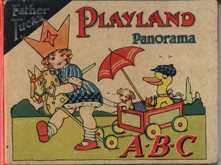 FATHER TUCK'S PLAYLAND PANORAMA A.B.C.