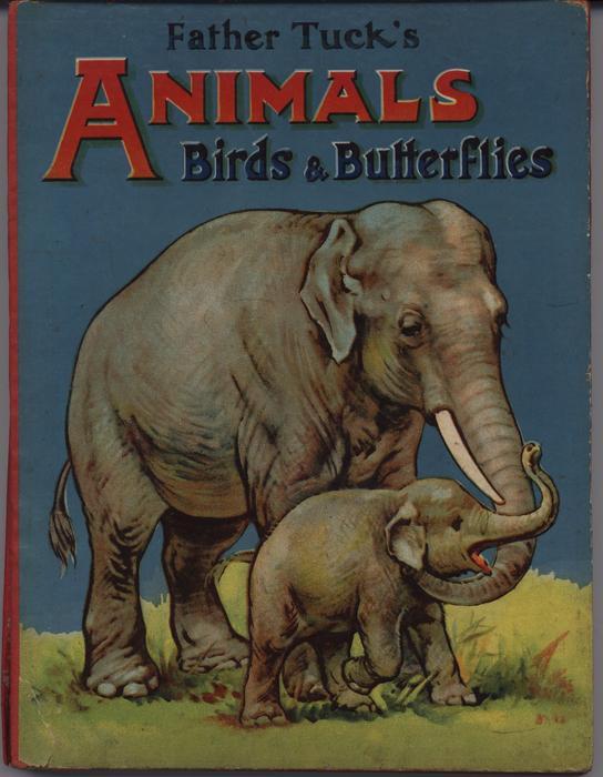 FATHER TUCK'S ANIMALS BIRDS & BUTTERFLIES