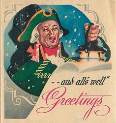 AND ALL'S WELL GREETINGS on scroll,  circular inset of man in green bicorne hat with lantern