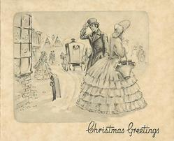 CHRISTMAS GREETINGS man lifts hat to woman in old style dress facing right, coach & buildings in background