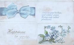 HAPPINESS BE YOURS in gilt beside forget-me-nots & below printed blue bow, verse....