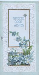 SINCERE GOOD WISHES in blue on gilt bordered white plaque above forget-me-nots, pale green & white embossed background design