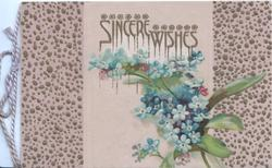 SINCERE WISHES in gilt above forget-me-nots, pebble design on both sides