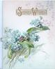 SINCERE WISHES(illuminated) in gilt above forget-me-nots