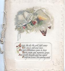 ACROSS THE SKY THE WILD BELLS SWEEP....CARD, 2 white bells above holly, small rural inset & 2 birds of happiness