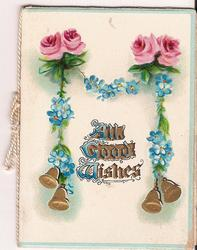 ALL GOOD WISHES roses with bells hanging down from rope of forget-me-nots