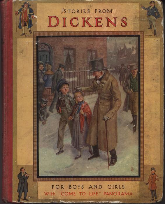 """STORIES FROM DICKENS FOR BOYS AND GIRLS WITH """"COME TO LIFE"""" PANORAMA"""
