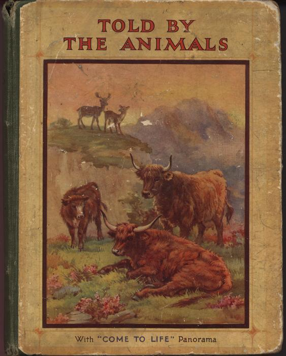 """TOLD BY THE ANIMALS WITH """"COME TO LIFE"""" PANORAMA"""