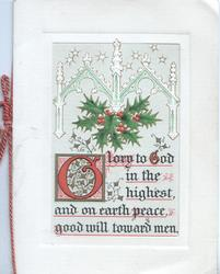 GLORY(G illuminated) TO GOD IN THE HIGHEST, AND ON EARTH PEACE, GOOD WILL TOWARD MEN below berried holly & white design