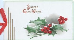 SINCERE GOOD WISHES in gilt, berried holly left, rural inset inside