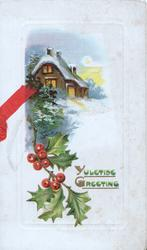 YULETIDE GREETING beside berried holly left below lighted cottage in winter rural scene