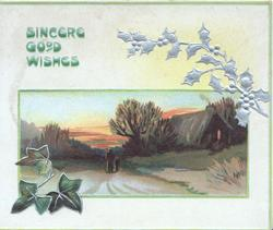 SINCERE GOOD WISHES in blue left, ivy below rural evening inset person & child on road, cottage right,stylized silver holly right