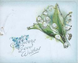 SINCERE GOOD WISHES in silver below left,  lilies-of-the-valley above right
