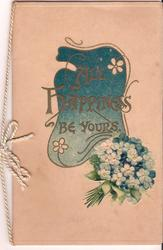 ALL HAPPINESS BE YOURS in gilt above bunch of forget-me-nots