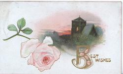 BEST WISHES(Billuminted) in gilt right below evening rural inset of lighted church, pink rose left