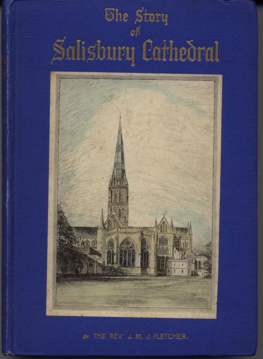 THE STORY OF SALISBURY CATHEDRAL