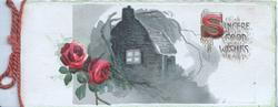 SINCERE GOOD WISHES (S illuminated) above right, moonlit inset of lighted cottage centrally, two red roses left