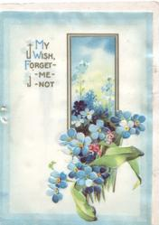 MY WISH, FORGET-ME-NOT in gilt beside forget-me-nots in  around inset window