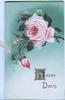 HAPPY DAYS(H illuminated) in gilt below pink rose & 2 buds , white & green background
