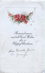 REMEMBRANCE AND ALL GOOD WISHES FOR A HAPPY CHRISTMAS below red roses