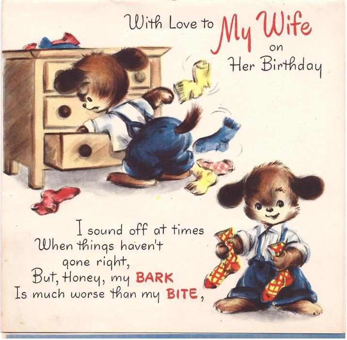WITH LOVE TO MY WIFE ON HER BIRTHDAY dog searches through dresser behind & holds up pair of socks front