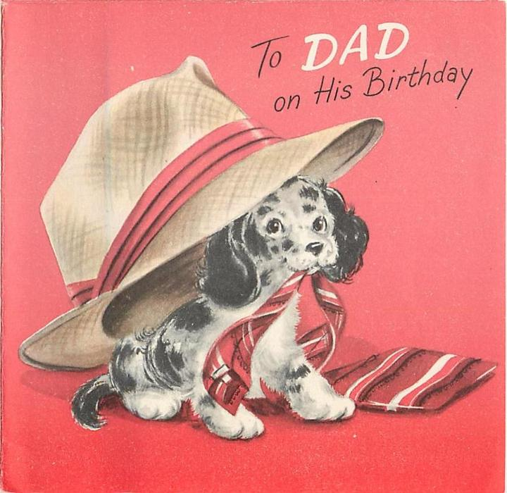 TO DAD ON HIS BIRTHDAY black & white dog underneath very large hat, red background
