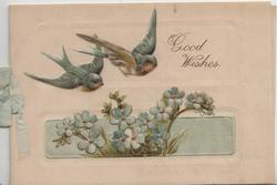GOOD WISHES right 2 bluebirds of happiness fly from left over forget-me-nots