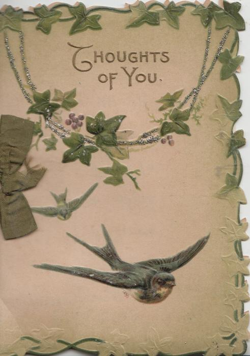 THOUGHTS OF YOU in gilt above ivy chains & 2 bluebirds of happiness, ivy design on 3 margins, olive background
