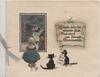 HAPPILY MAY THE MOMENTS GLIDE THAT CARRY YOU THROUGH CHRISTMASTIDE girl & 2 black cats face away to boy in village inset
