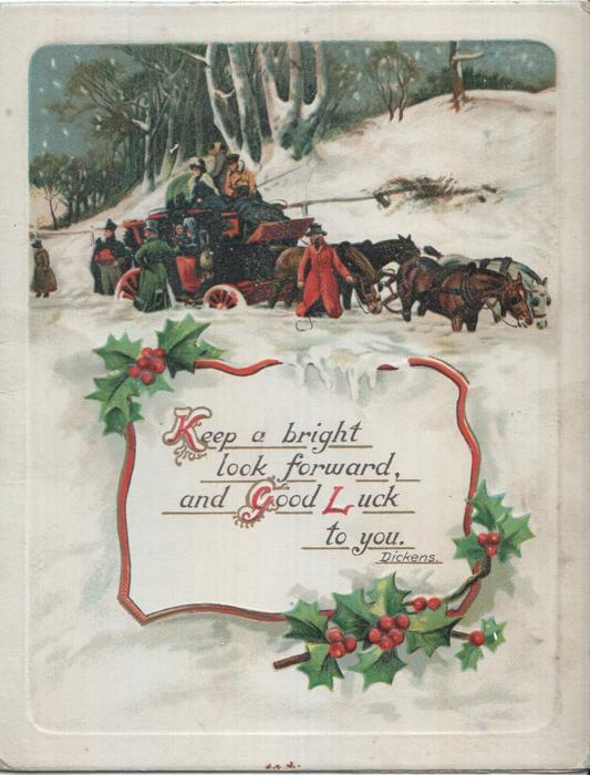 KEEP A BRIGHT LOOK FORWARD, AND GOOD LUCK TO YOU inset of text surrounded by holly, winter scene above