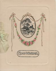 GOOD WISHES in white below oval black/white rural scene, chain of pink roses