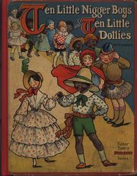 TEN LITTLE NIGGER BOYS AND TEN LITTLE DOLLIES