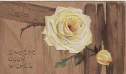 SINCERE GOOD WISHES in gilt below yellow rose & brown faux wooden background