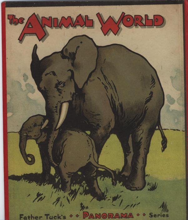 THE ANIMAL WORLD and on the reverse FATHER TUCK'S LITTLE LESSONS