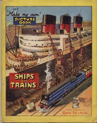 SHIPS AND TRAINS