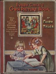 EVERY CHILD'S OWN PICTURE BOOK OF FAIRY TALES