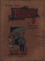 FATHER TUCK'S TREASURE HOUSE FOR LADS AND LASSIES